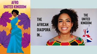 AFRO UNITED KINGDOM: The African Diaspora In The UK