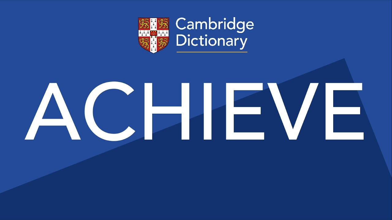 ACHIEVE   Englische Aussprache