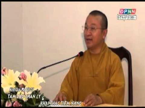 Kinh Duy Ma Cật 07: Tầm cầu chân lý và khai thác tiềm năng (01/08/2012)