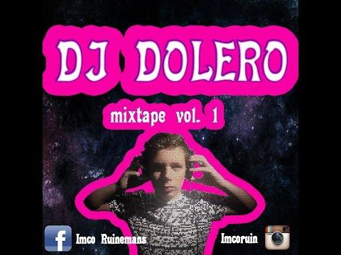 DJ DOLERO MIXTAPE vol  1