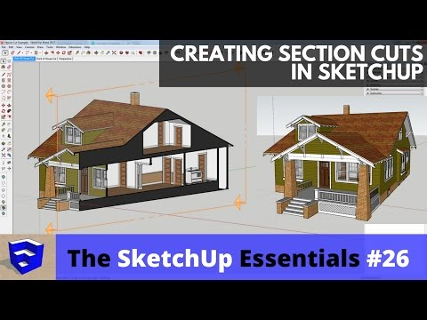 Creating Section Cuts In SketchUp - The SketchUp Essentials #26