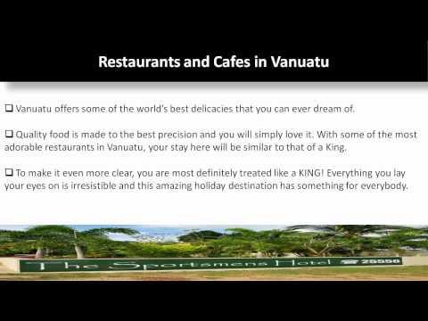 Vanuatu - An Exotic Island For Tourists To Enjoy by www.thesportsmenshotelvanuatu.com