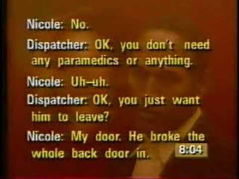 911 Call by Nicole Sim...O J Simpson Trial