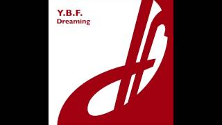 Y.B.F. - Dreaming (Danster Remix)
