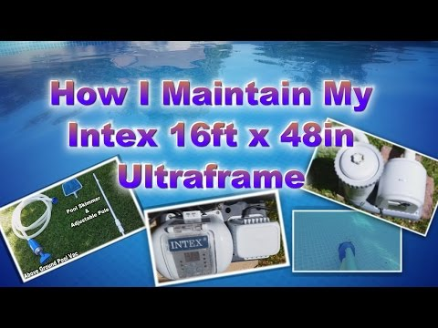 How I Maintain My Intex 16ft X 48in Pool | Saltwater System