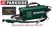Découpeur Plasma Parkside Pps 40 A1 Lidl Plasma Cutter Plasmaschneider Youtube
