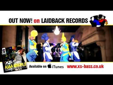 XS Bass - Ajaa Nachle 30sec Promo