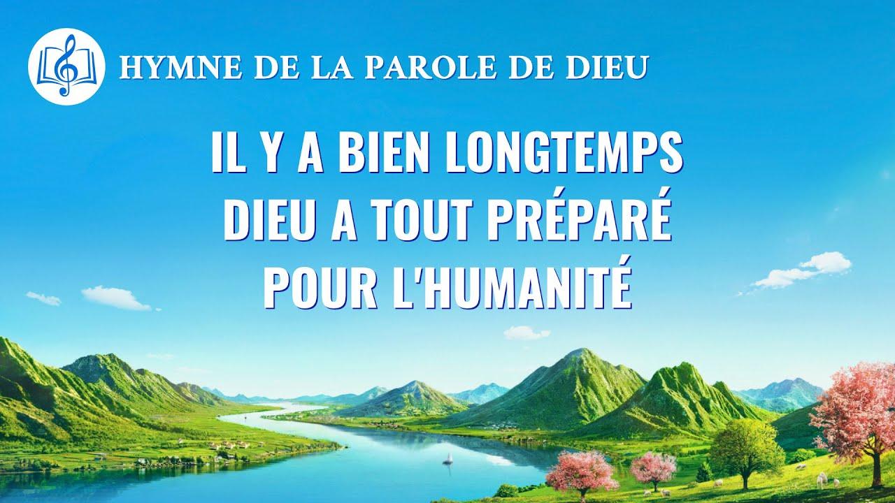Musique chrétienne en français « Il y a bien longtemps Dieu a tout préparé pour l'humanité »