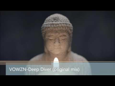 VOWZN-Deep Diver (Original mix)