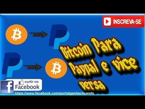 Bitcoin Para Paypal E Vice Versa