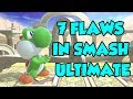 Smash Ultimate: The 7 *FLAWS* We're Ignoring...