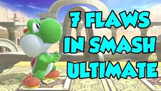 Smash Ultimate: The 7 *FLAWS* We