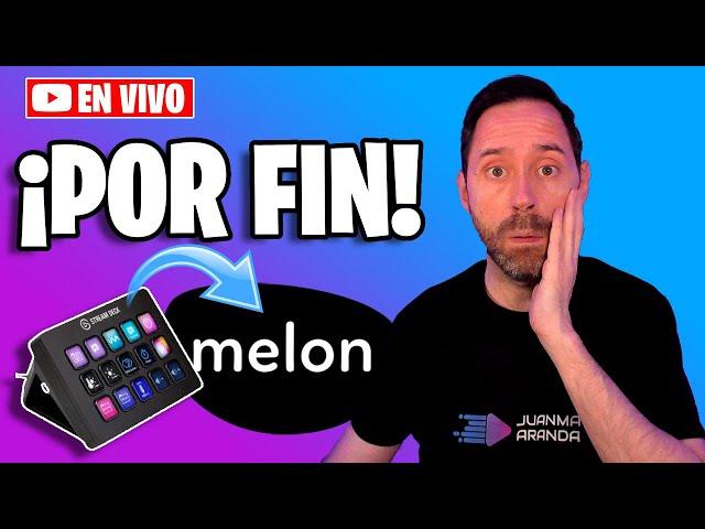 Manejar MelonApp desde StreamDeck