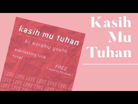 KC Worship Youth - KasihMu Tuhan