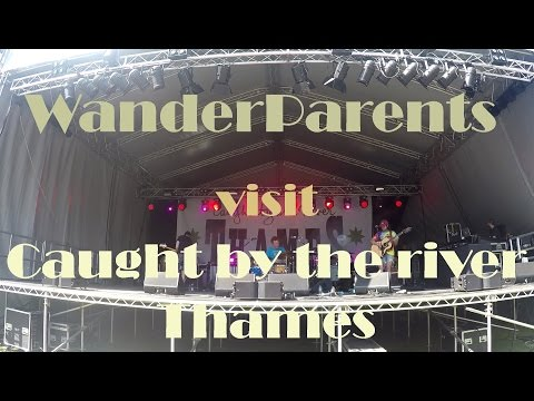 WanderParents visit Caught by the river Thames Festival