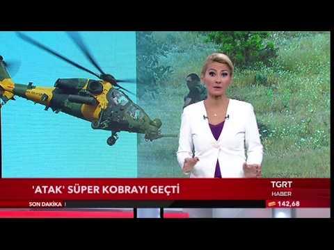 ATAK mı Süper Kobra mı? - TGRTHABER (22.07.2017)