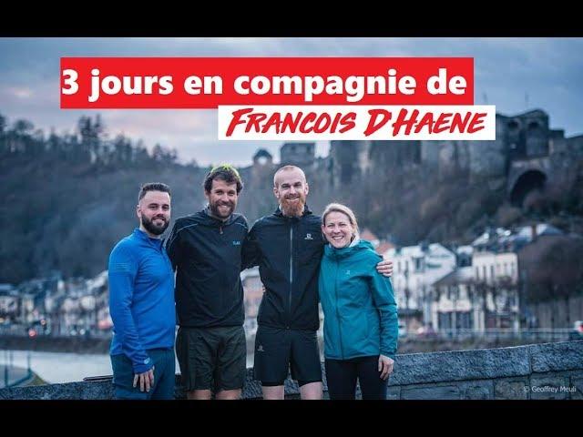 3 jours en compagnie de François D'Haene
