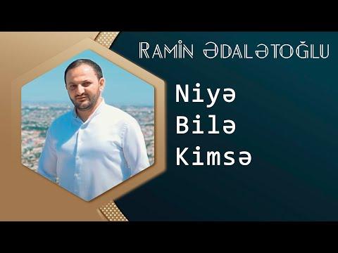 Ramin EdaletOglu - Niye Bile Kimse ( 2016 - 2017 )