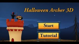 Halloween Archer 3D Full Gameplay Walkthrough