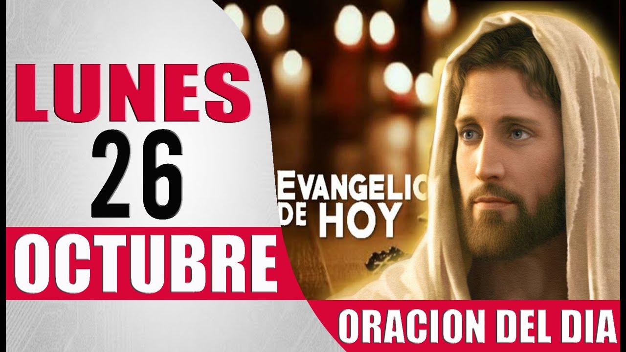 ORACION DEL DIA LUNES 26 DE OCTUBRE DEL 2020 PALABRA DE DIOS