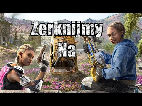 Far Cry New Dawn (Zerknijmy na #17) thumbnail