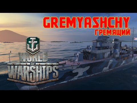World of Warships - Gremyashchy Fights to the End and Exploring Soviet Destroyers