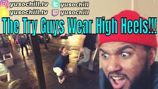 The Try Guys Wear High Heels | Reaction