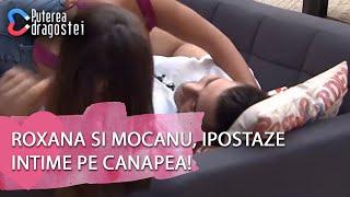 Puterea Dragostei   Roxana Si Mocanu Ipostaze Intime Pe Canapea Jador Si Simona Un Nou Cuplu