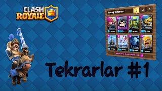 Clash Royale Türkçe-Tekrarlar #1 | Yenilmez Deste