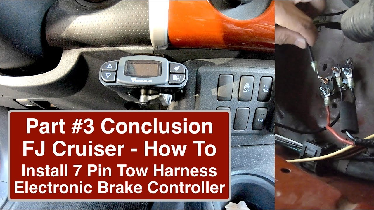 How To Wire Fj Cruiser With Electronic Brake Controller And 7 Pin Vehicle Wiring Diagram Tow Adapter Part3