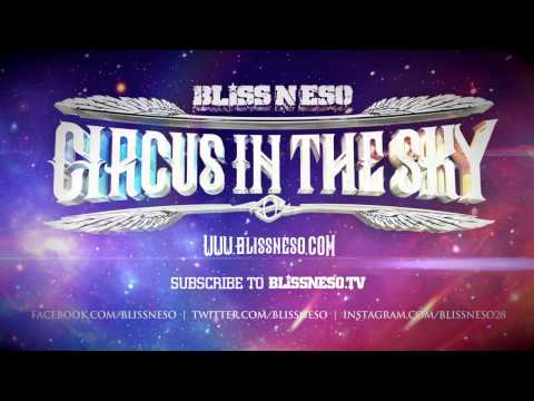 Bliss N Eso - Next Frontier (Circus In The Sky)