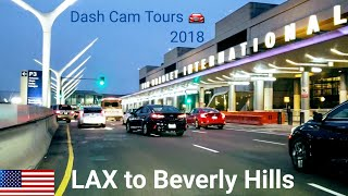 Dash Cam Tours 🚘 Driving from LAX to Beverly Hills