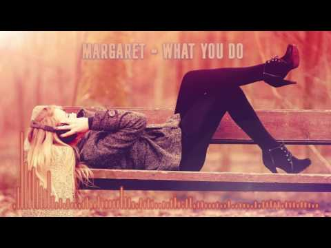 Margaret - What you do (Extended Mix)