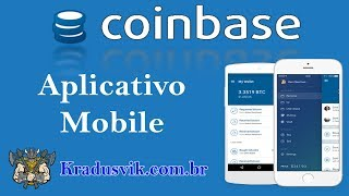 Coinbase - Aplicativo Mobile, aprenda a usar