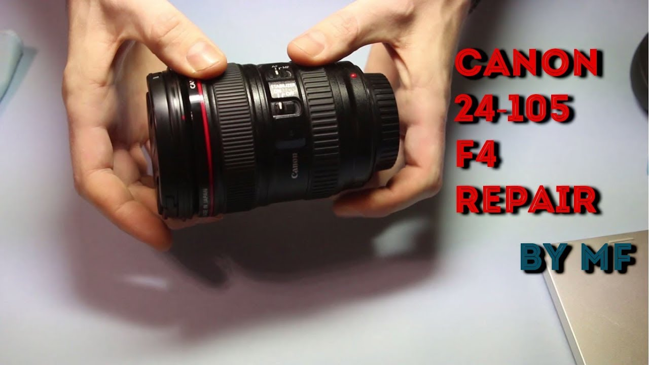 canon 24 105 f4 repair of camera lens canon 24 105 rh youtube com manual canon ef 24-105mm f 4l is usm Canon 24-105Mm Examples
