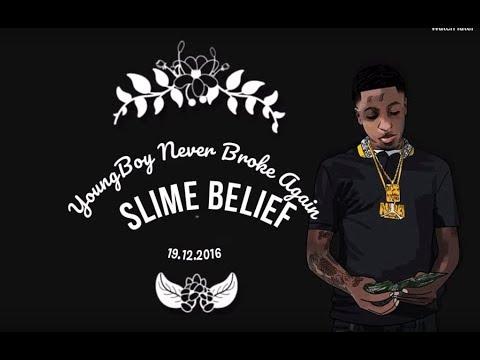 "Slime Belief(Lyrics)- Young Boy Never Broke Again (""Realer"" Album)"
