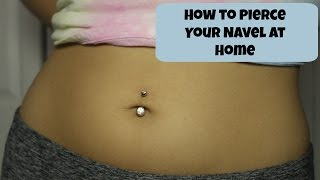 How I Pierced My Belly Button/Navel At Home! | Alyssa Nicole |