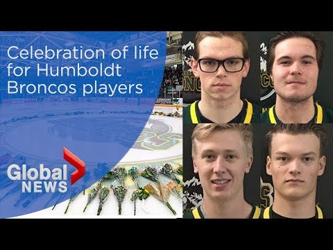 WATCH LIVE: Celebration of life honours 4 Humboldt Broncos players