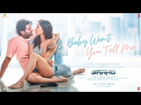 Baby Won't You Tell Me Video Song - Saaho