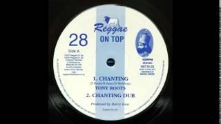 "10"" Tony Roots/Reggae On Top All Stars - Chanting/Dub"
