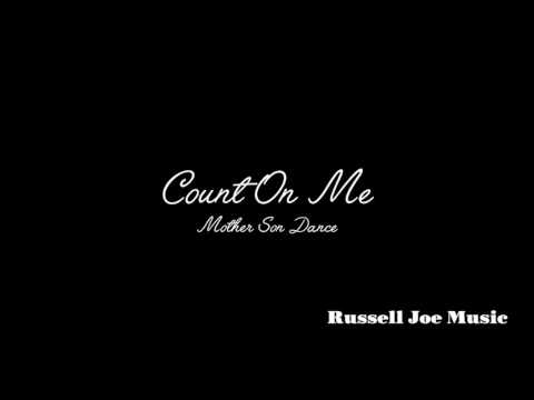 Count On Me (mother son song)