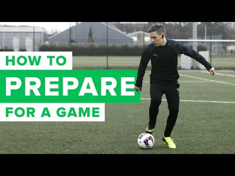 HOW TO PREPARE FOR A FOOTBALL/SOCCER MATCH LIKE A PRO