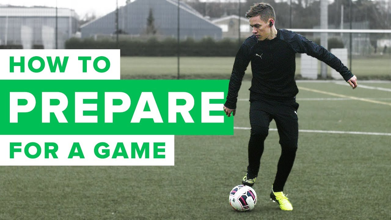 07b79fbe91e HOW TO PREPARE FOR A FOOTBALL SOCCER MATCH LIKE A PRO - YouTube