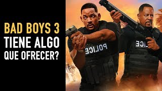 Reseña en 3 min: Bad Boys 3