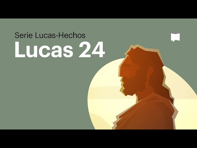 Evangelio de Lucas  24