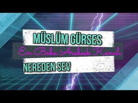 Müslüm Gürses , Nereden Sevdim O Zalimi HD Ses Kalitesi