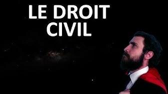 Explique moi un droit : le droit civil