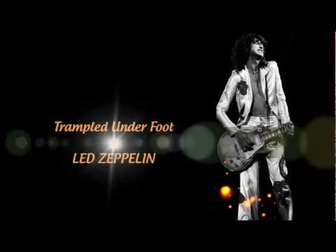 Led Zeppelin - Trampled Under Foot - Lyrics
