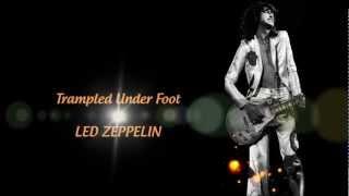 Led Zeppelin - Trampled Under Foot - Lyrics