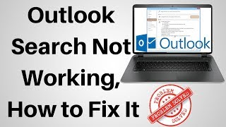 How to Fix Outlook Search Not Working